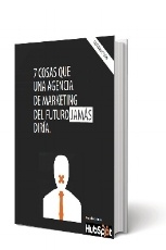Hechos de las agencias de marketing del futuro
