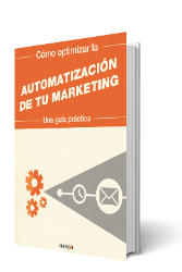 Cómo optimizar la automatización de tu marketing