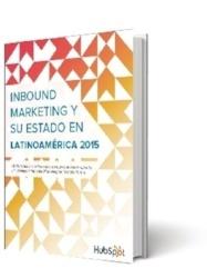 Inbound marketing y su estado en latino américa en el 2015