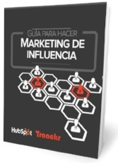 Guía para hacer marketing de influencia