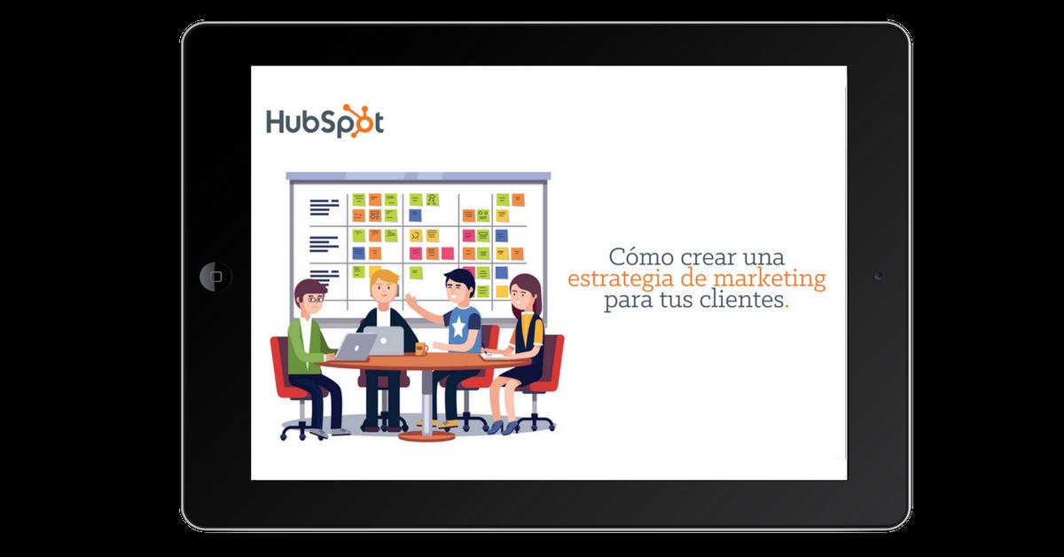 Como crear una estrategia de marketing para tus clientes