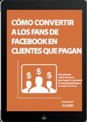 Convertir a fans de Facebook en clientes
